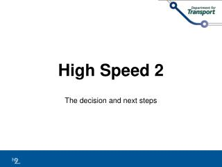 High Speed 2