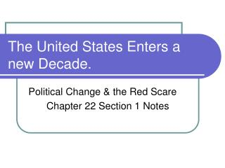 The United States Enters a new Decade.