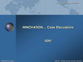 INNOVATION… Case Discussions
