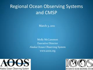 Regional Ocean Observing Systems and CMSP