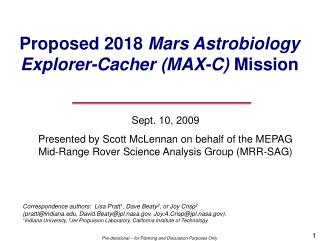Proposed 2018  Mars Astrobiology Explorer- Cacher  (MAX-C)  Mission