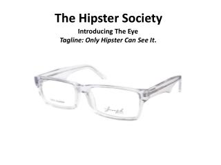 The Hipster Society