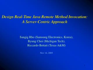Design Real-Time Java Remote Method Invocation: A Server-Centric Approach