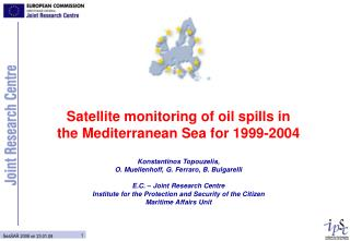 Satellite monitoring of oil spills in the Mediterranean Sea for 1999-2004