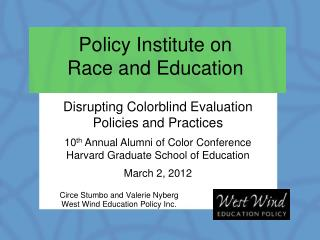 Policy Institute on  Race and Education