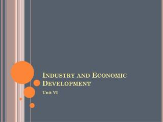 Industry and Economic Development