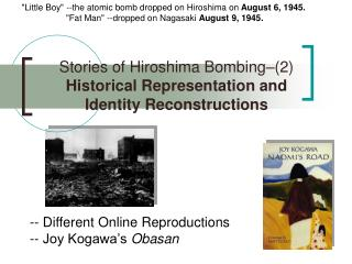 Stories of Hiroshima Bombing–(2)  Historical Representation and Identity Reconstructions
