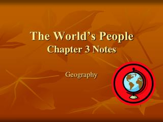The World's People Chapter 3 Notes