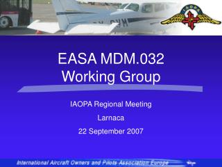 IAOPA Regional Meeting Larnaca 22 September 2007