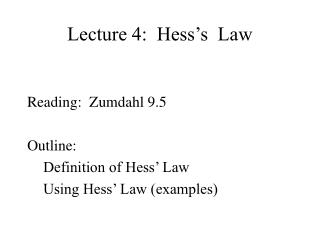 Lecture 4:  Hess's  Law