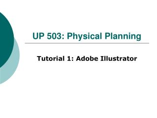 UP 503: Physical Planning