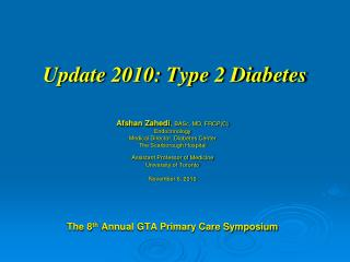Update 2010: Type 2 Diabetes
