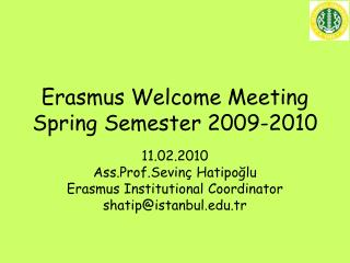 Erasmus Welcome Meeting Spring Semester 2009-2010