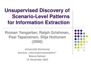 Unsupervised Discovery of Scenario-Level Patterns for Information Extraction