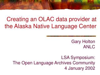 Creating an OLAC data provider at the Alaska Native Language Center