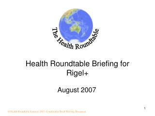 Health Roundtable Briefing for Rigel+
