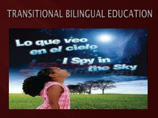 Transitional  bilingual EDUCATION