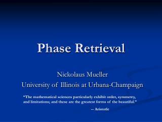Phase Retrieval