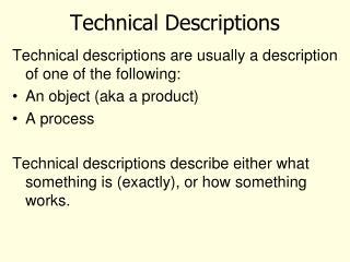 Technical Descriptions