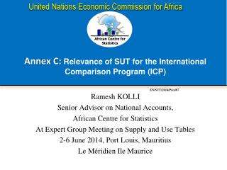 Annex C:  Relevance of  SUT  for the International Comparison Program (ICP)