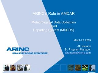 ARINC s Role in AMDAR  Meteorological Data Collection  and  Reporting System MDCRS