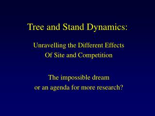 Tree and Stand Dynamics: