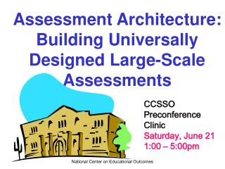 Assessment Architecture: Building Universally Designed Large-Scale Assessments