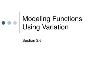 Modeling Functions Using Variation