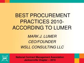 BEST PROCUREMENT PRACTICES 2010- ACCORDING TO LUMER
