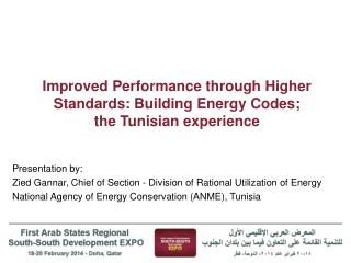 Improved Performance through Higher Standards: Building Energy Codes; the Tunisian experience