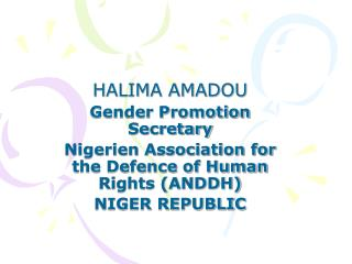 HALIMA AMADOU Gender Promotion Secretary