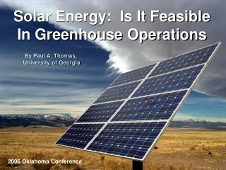 Solar Energy:  Is It Feasible In Greenhouse Operations