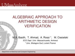 ALGEBRAIC APPROACH TO ARITHMETIC DESIGN VERIFICATION