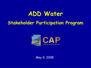 ADD Water Stakeholder Participation Program