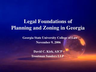 Legal Foundations of  Planning and Zoning in Georgia
