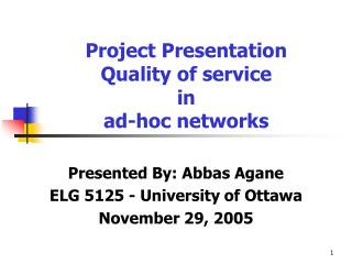 Project Presentation Quality of service in ad-hoc networks