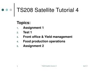 TS208 Satellite Tutorial 4