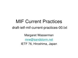 MIF Current Practices draft-ietf-mif-current-practices-00.txt