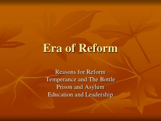Era of Reform
