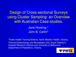 Design of Cross-sectional Surveys using Cluster Sampling: an Overview with Australian Case-studies.