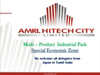 Multi – Product  Industrial Park    Special Economic Zone