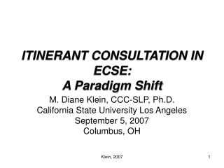 ITINERANT CONSULTATION IN ECSE: A Paradigm Shift