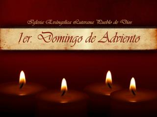 1er. Domingo de Adviento