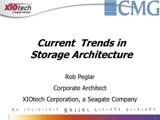 Current  Trends in Storage Architecture