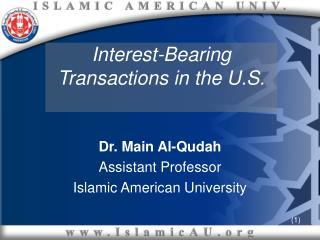 Interest-Bearing  Transactions in the U.S.