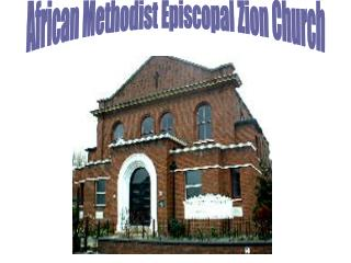 African Methodist Episcopal Zion Church