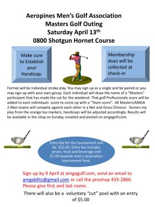 Aeropines  Men's Golf Association   Masters Golf Outing Saturday April 13 th
