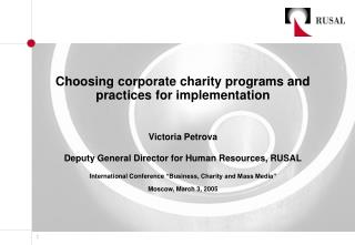 Choosing corporate charity programs and practices for implementation Victoria Petrova
