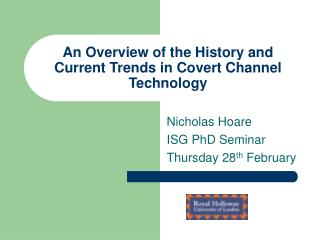 An Overview of the History and Current Trends in Covert Channel Technology