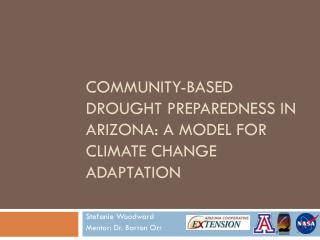 Community-based Drought Preparedness in Arizona: A Model for Climate Change Adaptation